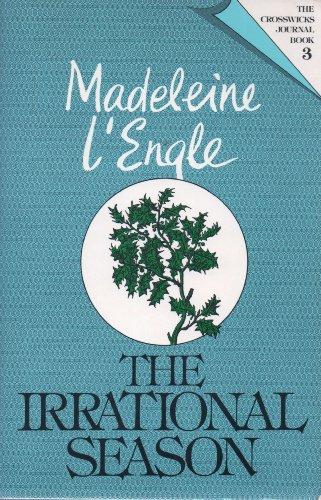 9780816426171: Irrational Season (Crosswicks Journal Trilogy)