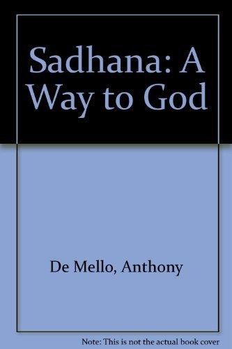 9780816426447: Sadhana: A Way to God