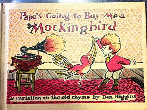 9780816430543: Papa's Going to Buy Me a Mockingbird
