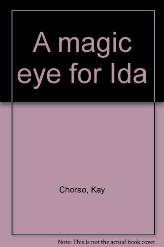 9780816430918: A Magic Eye for Ida
