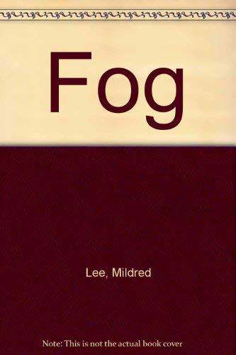 Fog: Lee, Mildred