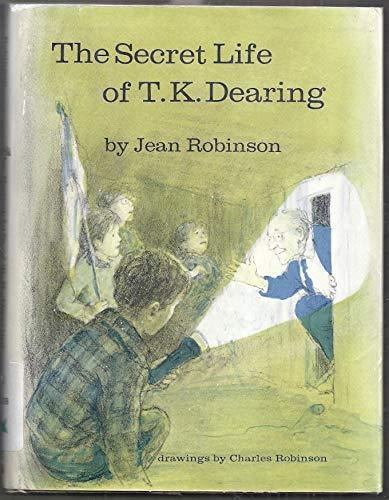 9780816430963: The secret life of T. K. Dearing,