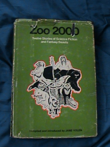 9780816431038: Zoo 2000: Twelve Stories of Science Fiction and Fantasy Beasts