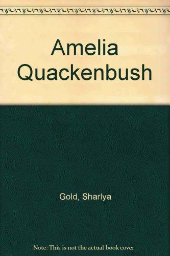 AMELIA QUACKENBUSH: Gold, Sharlya, Inscribed.