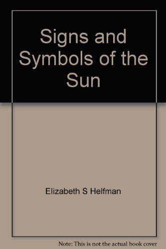 9780816431229: Signs and symbols of the sun,