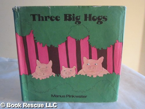 9780816431465: Three big hogs