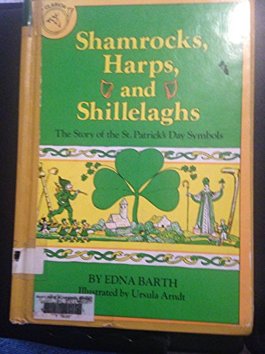 9780816431953: Shamrocks, harps, and shillelaghs: The story of the St. Patrick's Day symbols