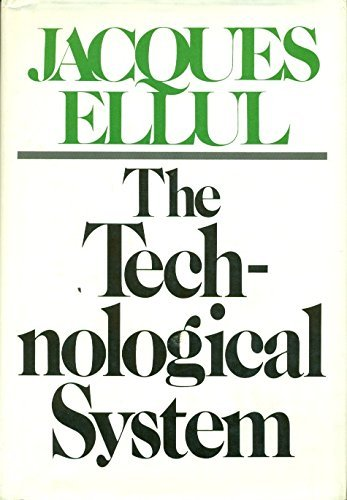 9780816490073: The Technological System