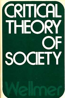 9780816491117: Critical Theory of Society.