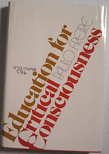 9780816491131: Education for critical consciousness (A Continuum book)