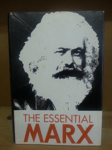 The Essential Marx: Fischer, Ernst
