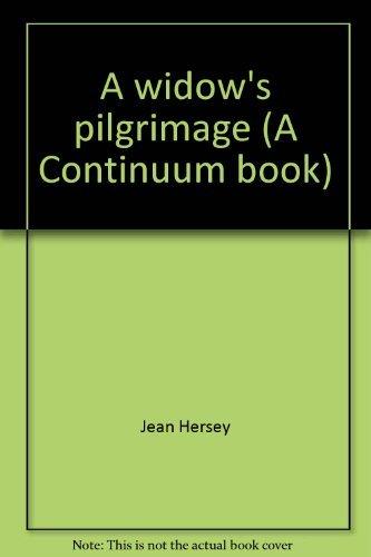 9780816491186: A widow's pilgrimage (A Continuum book)