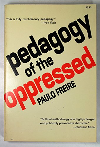 9780816491322: Pedagogy of the Oppressed [Paperback] by Paulo Freire