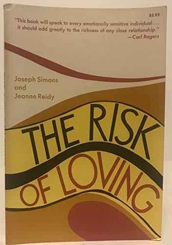 The Risk of Loving: Joseph B. Simons;
