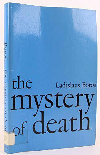 The mystery of death: Ladislaus Boros