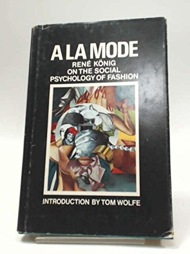 A la mode; on the social psychology: Rene Konig