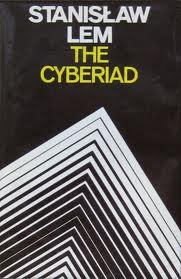 9780816491643: The Cyberiad; Fables for the Cybernetic Age (A Continuum Book) (English and Polish Edition)