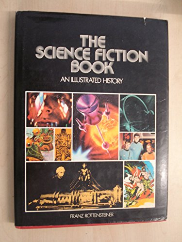 9780816491698: SCIENCE (THE) FICTION BOOK, AN ILLUSTRATED HISTORY