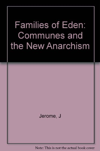 9780816491988: Families of Eden;: Communes and the new anarchism (A Continuum book)