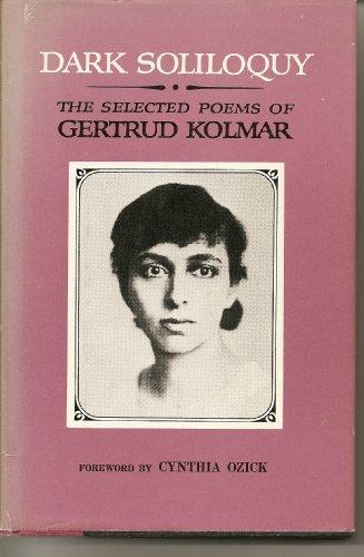 Dark soliloquy: The selected poems of Gertrud Kolmar [i.e. G. Chodziesner] (A Continuum book) - Gertrud Kolmar