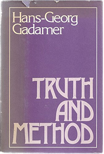 Truth and Method (A Continuum Book): Gadamer, Hans Georg