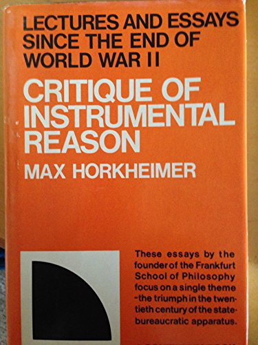 9780816492213: Critique of instrumental reason;: Lectures and essays since the end of World War II (A Continuum book)
