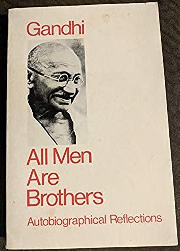 All Men Are Brothers: Krishna Gandhi; Kripalani