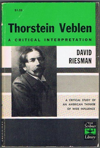What does Thornstein Veblen's theory of leisure class mean?