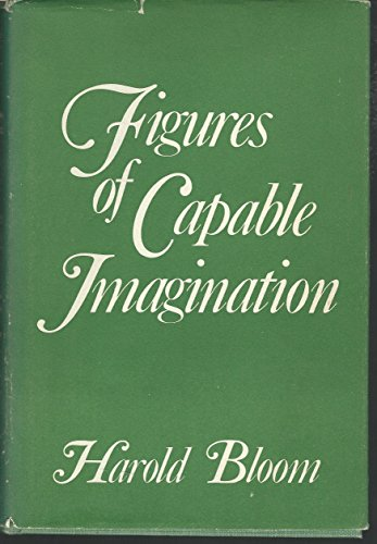Figures of capable imagination (A Continuum book): Harold Bloom