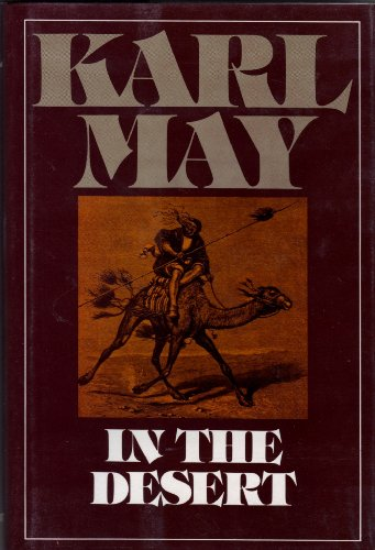 In the Desert (Series 3 Volume 1): Karl May; Translator-Michael