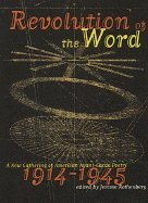 9780816493029: Revolution of the Word: A New Gathering of American Avant Garde Poetry, 1914-1945 .