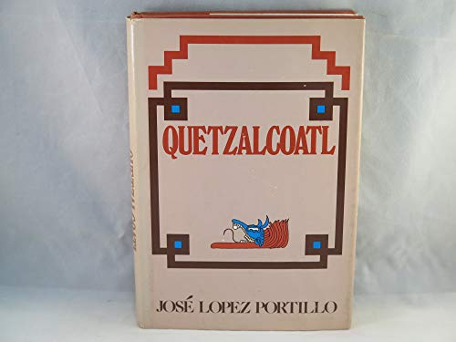 Quetzalcoatl: A novel (A Continuum book): Lopez Portillo, Jose