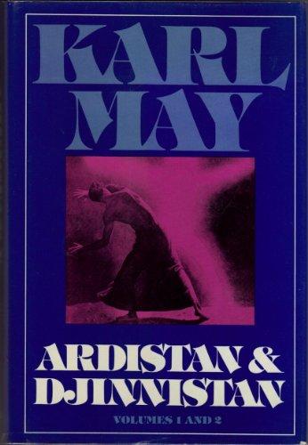 Ardistan and Djinnistan (Series 1 Volumes 1: Karl May; Translator-Michael