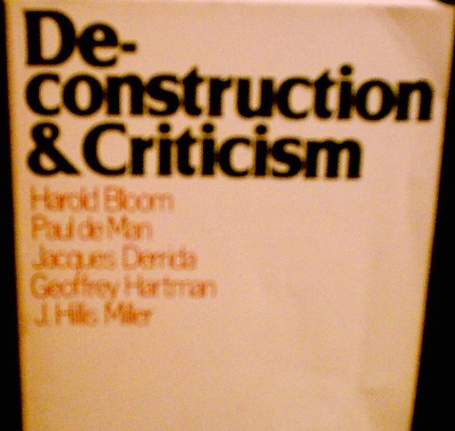 Deconstruction and Criticism (0816493545) by Harold Bloom; Paul de Man; Jacques Derrida; Geoffrey Hartman; J. Hillis Miller
