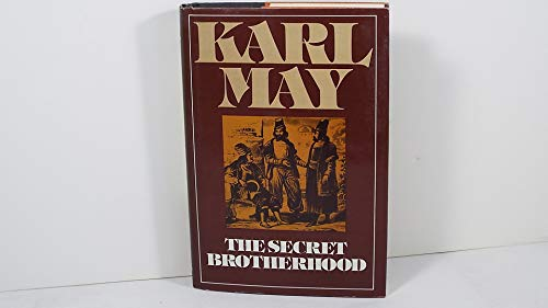 The Secret Brotherhood: A Novel
