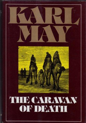 The Caravan of Death (Series 3 Volume: Karl May; Translator-Michael