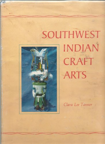 9780816500833: Southwest Indian Craft Arts