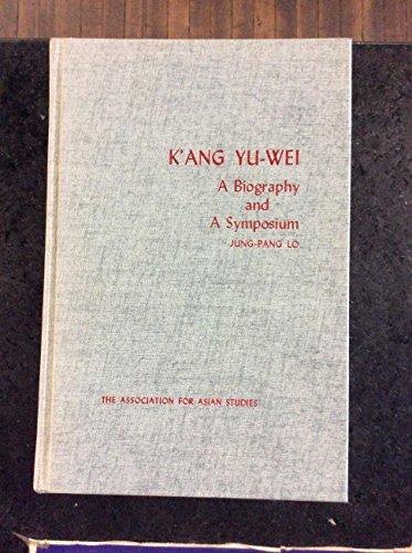 Kang Yu-Wei: A Bibliography and a Symposium: Lo, Jung-Pang