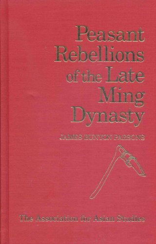 9780816501557: Peasant Rebellions of the Late Ming Dynasty