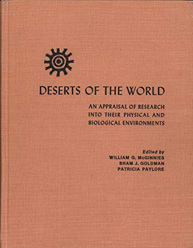 Deserts of the World: An Appraisal of Research into Their Physical and Biological Environment