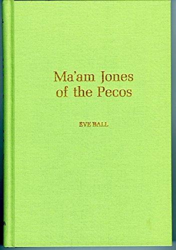 Ma'am Jones of the Pecos: Ball, Eve
