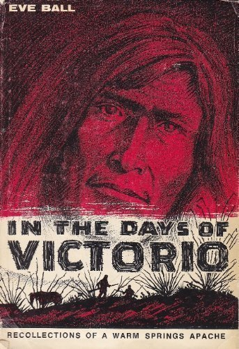 9780816501991: In the Days of Victorio: Recollections of a Warm Springs Apache