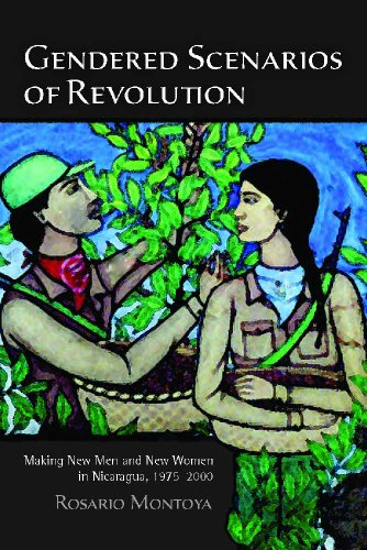 9780816502417: Gendered Scenarios of Revolution: Making New Men and New Women in Nicaragua, 1975–2000