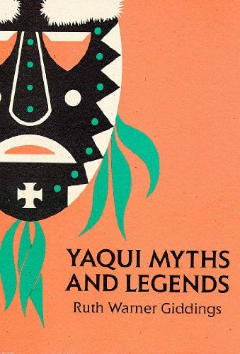 9780816502691: Yaqui Myths and Legends