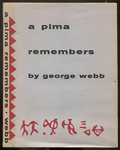 9780816502844: A Pima Remembers