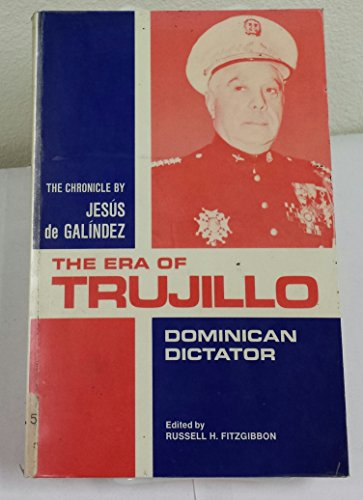9780816503599: The Era of Trujillo: Dominican Dictator