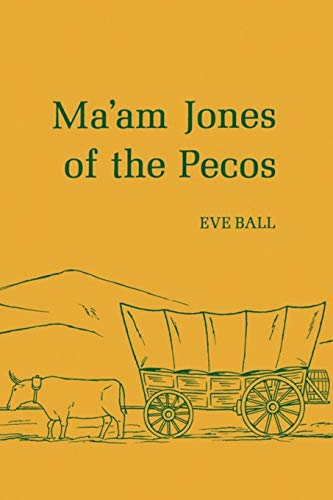 9780816504046: Ma'am Jones of the Pecos