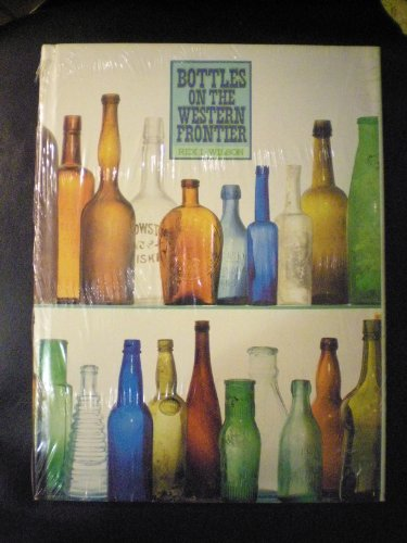 9780816504145: Bottles on the Western Frontier