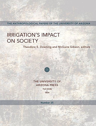 9780816504190: Irrigation's impact on society (Anthropological papers of the University of Arizona ; no. 25)