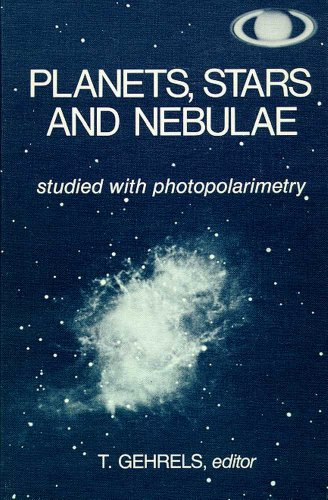 Planets, Stars and Nebulae Studied with Photopolarimetry (Space Science Series)